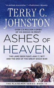Ashes of Heaven ebook by Terry C. Johnston