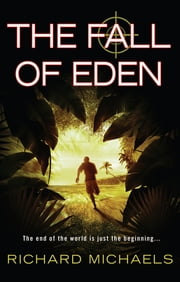 The Fall of Eden ebook by Richard Michaels