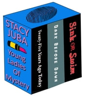 Young Ladies of Mystery Boxed Set - (Three Suspense Novels) ebook by Stacy Juba