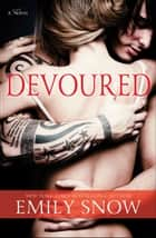 Devoured ebook by Emily Snow