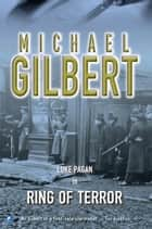 Ring Of Terror ebook by Michael Gilbert