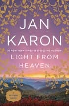 Light from Heaven ebook by Jan Karon