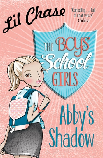 The Boys' School Girls: Abby's Shadow ebook by Lil Chase