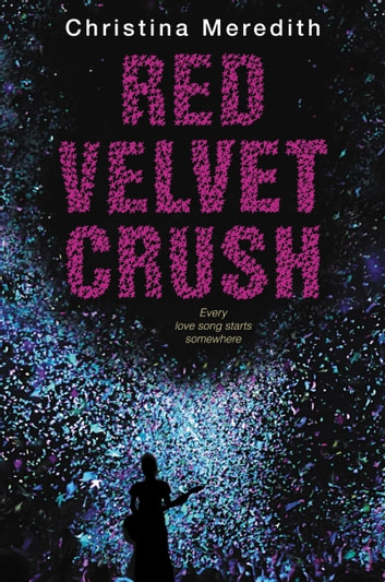 Red Velvet Crush ebook by Christina Meredith