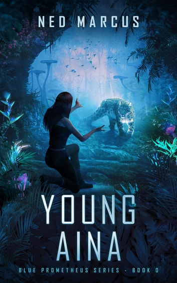 Young Aina ebook by Ned Marcus