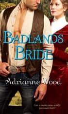 Badlands Bride ebook by