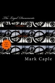 Mark Caple Not Guilty The Legal Documents ebook by Mark Caple