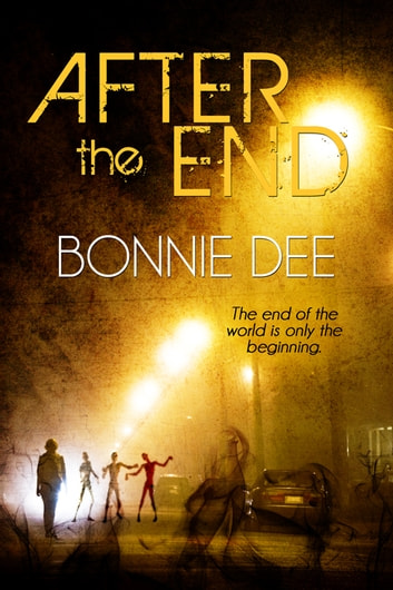 After the End ebook by Bonnie Dee