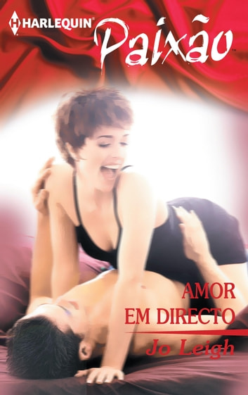 Amor em directo ebook by Jo Leigh