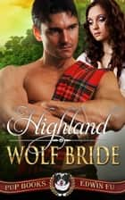 Highland Wolf Bride ebook by Edwin Fu