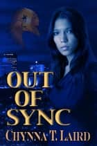 Out of Sync ebook by Chynna Laird