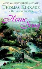 Home Song ebook by Thomas Kinkade,Katherine Spencer