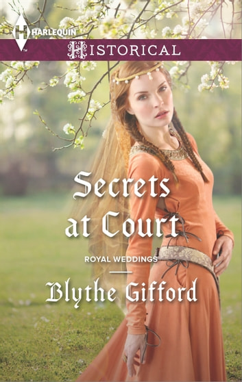 Secrets at Court ebook by Blythe Gifford
