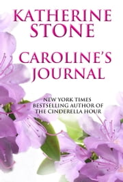 Caroline's Journal ebook by Katherine Stone