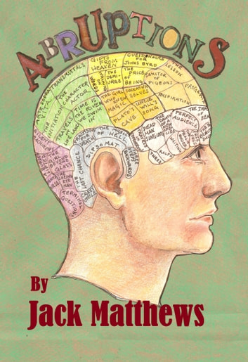 Abruptions: 3 Minute Stories to Awaken the Mind ebook by Jack Matthews