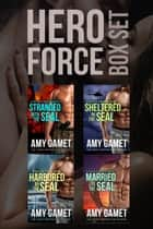 HERO Force Box Set - Books 1 - 4 ebook by Amy Gamet