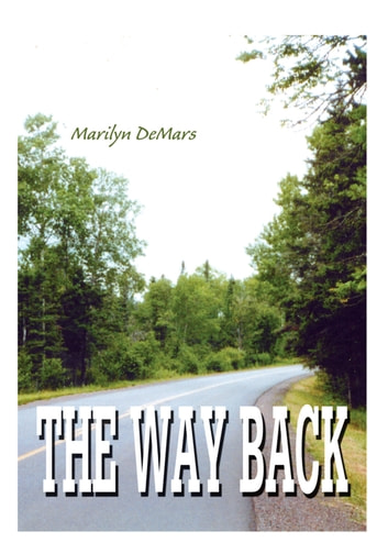 The Way Back ebook by Marilyn DeMars