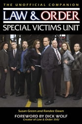 Law & Order: Special Victims Unit Unofficial Companion ebook by Susan Green,Randee Dawn