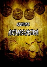 Kautilya's Arthashastra - The words of wisdom and management ebook by Chanakya