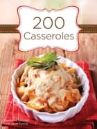 200 Casseroles ebook by Stephanie Ashcraft, Janet Eyring