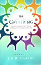 The Gathering ebook by Jim Rosemergy