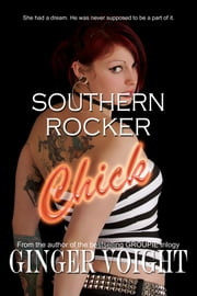 Southern Rocker Chick ebook by Ginger Voight