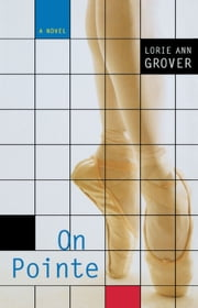 On Pointe ebook by Lorie Ann Grover