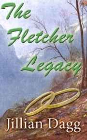 The Fletcher Legacy ebook by Jillian Dagg