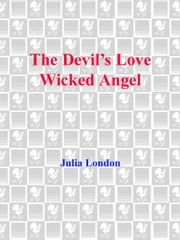 Historical Romance 2-Book Bundle - The Devil's Love and Wicked Angel ebook by Julia London