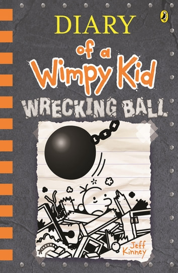 Wrecking Ball: Diary of a Wimpy Kid (14) ebook by Jeff Kinney