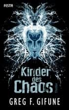 Kinder des Chaos - Thriller ebook by Greg F. Gifune