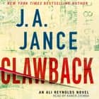 Clawback - An Ali Reynolds Novel audiobook by J.A. Jance