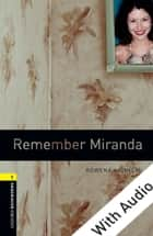 Remember Miranda - With Audio Level 1 Oxford Bookworms Library ebook by Rowena Akinyemi