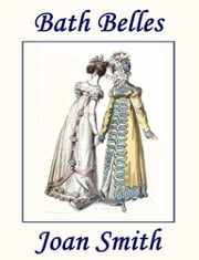 Bath Belles ebook by Joan Smith