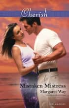 Mistaken Mistress ebook by Margaret Way