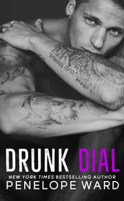 Drunk Dial ebook by Penelope Ward