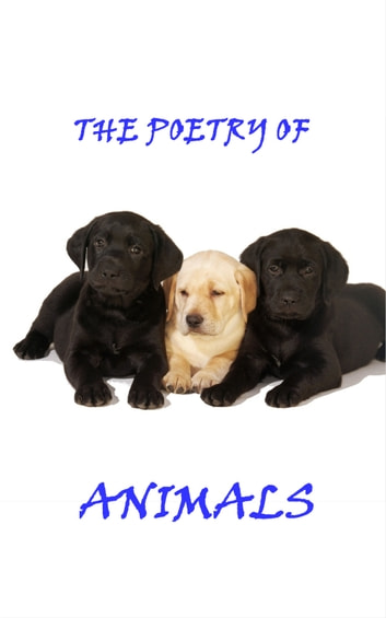 Animal Poetry ebook by Robert Louis Stevenson, DH Lawrence, William Blake, Christina Rossetti