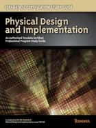 Teradata 12 Certification Study Guide - Physical Design and Implementation ebook by Stephen Wilmes, Eric Rivard