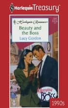 Beauty and the Boss ebook by Lucy Gordon