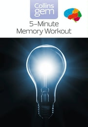 5-Minute Memory Workout (Collins Gem) ebook by Sean Callery