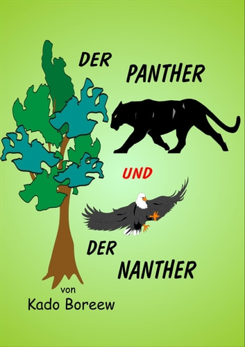 Der Panther und der Nanther ebook by Kado Boreew