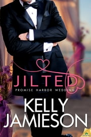 Jilted ebook by Kelly Jamieson