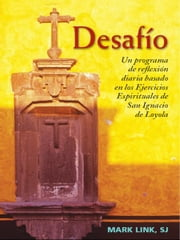 Desafío ebook by Mark Link, SJ, Rosalva Castañeda