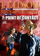 Rockabye County 7: Point of Contact ebook by