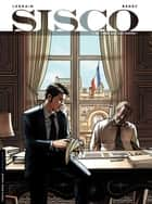 Sisco - Tome 1 - Ne tirez que sur ordre ! ebook by Thomas Legrain, Benec