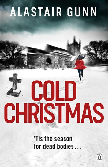 Cold Christmas ebook by Alastair Gunn
