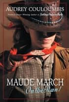 Maude March on the Run! ebook by Audrey Couloumbis