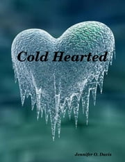 Cold Hearted ebook by Jennifer Davis