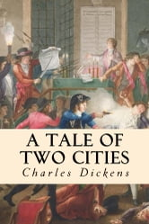 readers are enthralled by a tale of two cities by charles dickens A tale of two cities is one of charles dickens's most exciting novels set against the backdrop of the french revolution, it tells the story of a family threatened by the terrible events of the past.