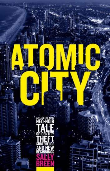 Atomic City ebook by Sally Breen